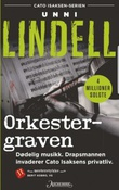 """Orkestergraven kriminalroman"" av Unni Lindell"