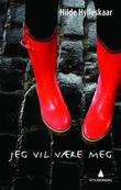 """""""Jeg vil være meg"""" av Hilde Hylleskaar"""