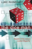"""The dice man"" av Luke Rhinehart"