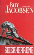 """""""Seierherrene"""" av Roy Jacobsen"""