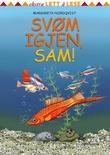 """""""Svøm igjen, Sam!"""" av Margareta Nordqvist"""