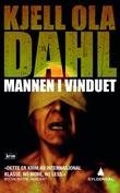 """""""Mannen i vinduet - kriminalroman"""" av Kjell Ola Dahl"""