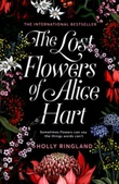 """The lost flowers of Alice Hart"" av Holly Ringland"