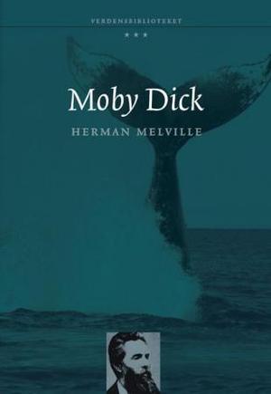 """""""Moby-Dick, eller Hvalen"""" av Herman Melville"""