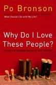 """""""Why Do I Love These People? Honest and Amazing Stories of Real Families"""" av Po Bronson"""