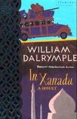 """""""In Xanadu - a quest"""" av William Dalrymple"""