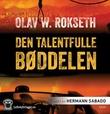 """""""Den talentfulle bøddelen"""" av Olav W. Rokseth"""