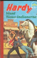 """Hardy-guttene blant Sioux-indianerne"" av Franklin W. Dixon"