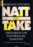 """""""Natt og tåke - historien om Natzweiler-fangene"""" av Kristian Ottosen"""