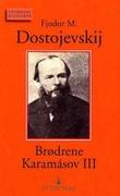 """Brødrene Karamásov bind III"" av Fjodor M. Dostojevskij"