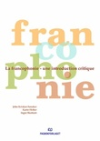 """La francophonie une introduction critique"" av John Kristian Sanaker"