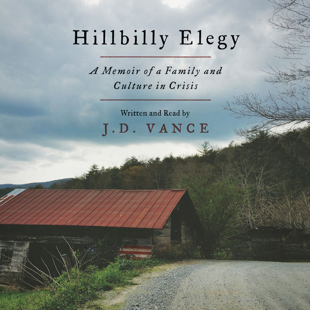 """Hillbilly Elegy - A Memoir of a Family and Culture in Crisis"" av J. D. Vance"