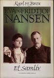 """""""Eva og Fridtjof Nansen - et samliv"""" av Karl H. Brox"""