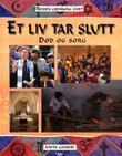 """""""Et liv tar slutt - død og sorg"""" av Anita Ganeri"""