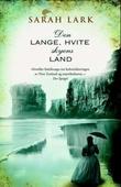 """""""Den lange, hvite skyens land"""" av Sarah Lark"""