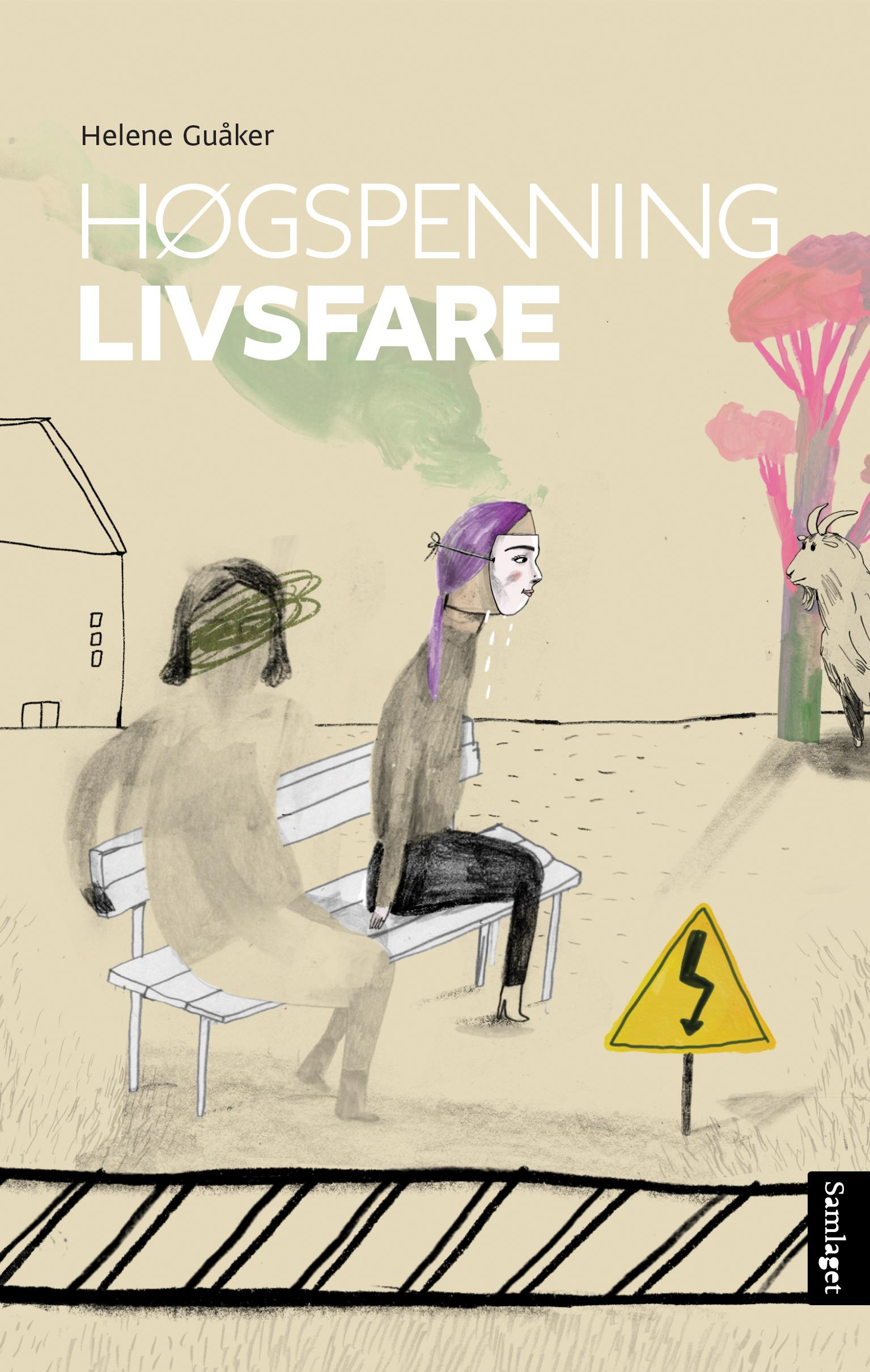 """""""Høgspenning livsfare - roman"""" av Helene Guåker"""