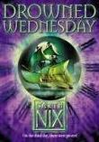 """Drowned Wednesday (The Keys to the Kingdom)"" av Garth Nix"