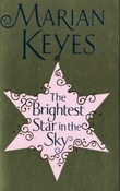 """The brightest star in the sky"" av Marian Keyes"