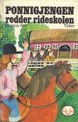 """""""Ponnigjengen redder rideskolen"""" av Monica Alm"""