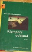 """""""Kjempers ødeland essays"""" av Niels Christian Geelmuyden"""