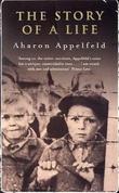 """""""The story of a life"""" av Aharon Appelfeld"""