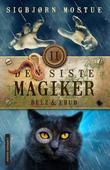 """""""Den siste magiker II Belz & Ebub"""" av Sigbjørn Mostue"""