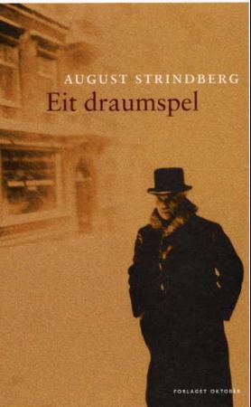 """""""Eit draumspel"""" av August Strindberg"""