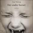 """""""Det andre barnet"""" av Line Merethe Nyborg"""