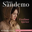 """""""Fredløse hjerter"""" av Margit Sandemo"""
