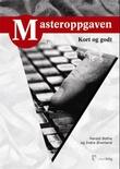 """""""Masteroppgaven - kort og godt"""" av Harald Botha"""