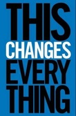 """This changes everything - capitalism vs. the climate"" av Naomi Klein"