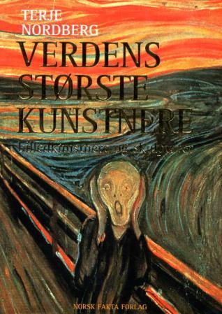 """""""Verdens største kunstnere - billedkunstnere og skulptører"""" av Terje Nordberg"""