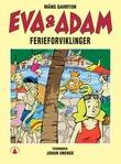 """""""Eva og Adam - ferieforviklinger"""" av Måns Gahrton"""