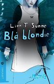 """""""Blå blondie"""" av Linn T. Sunne"""