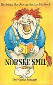 """""""Norske smil"""" av Herbjørn Sørebø"""
