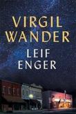 """""""Virgil Wander"""" av Leif Enger"""