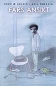"""""""Fars ansikt"""" av Cecilie Løveid"""