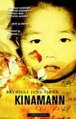 """Kinamann - roman"" av Brynjulf Jung Tjønn"