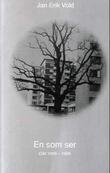 """""""En som ser - dikt 1965-1966"""" av Jan Erik Vold"""