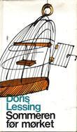 """""""Sommeren før mørket"""" av Doris Lessing"""