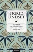 """Splinten av trollspeilet ; Vårskyer"" av Sigrid Undset"