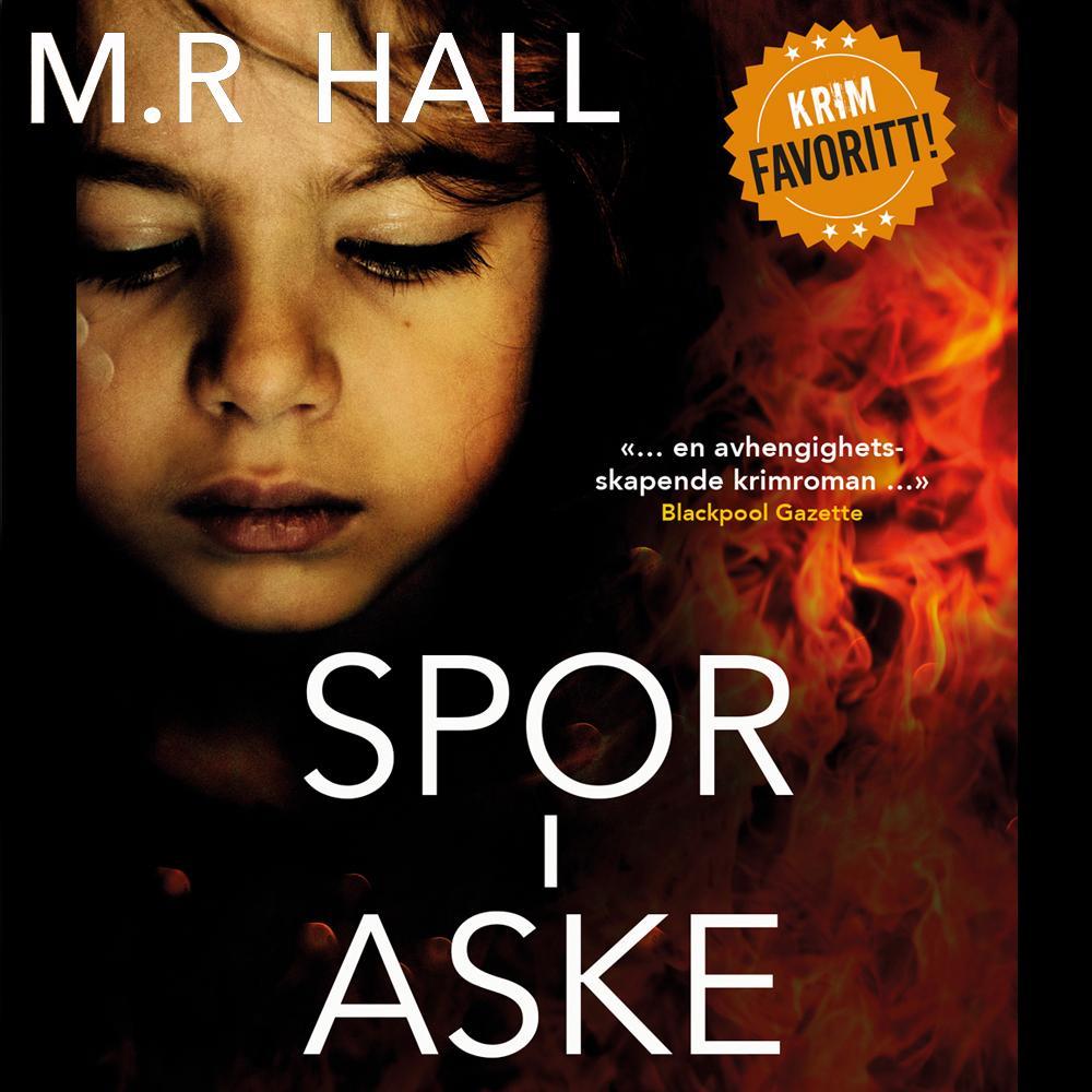 """""""Spor i aske"""" av M.R. Hall"""