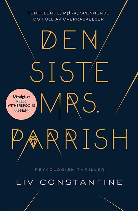 """""""Den siste Mrs. Parrish"""" av Liv Constantine"""