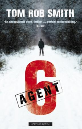 """Agent 6"" av Tom Rob Smith"