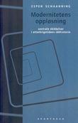 """""""Modernitetens oppløsning - sentrale skikkelser i etterkrigstidens idèhistorie"""" av Espen Schaanning"""