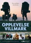 """""""Opplevelse villmark Norge på langs - og tilbake igjen"""" av Per Simonsen"""