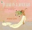 """Julian is a mermaid"" av Jessica Love"