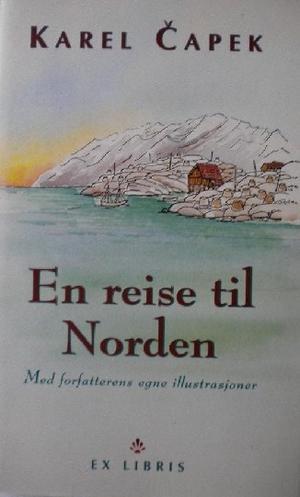 """""""En reise til Norden"""" av Karel Capek"""