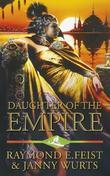 """""""Daughter of the empire"""" av Raymond E. Feist"""