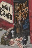 """The Contract with God Trilogy - Life on Dropsie Avenue (Will Eisner Library)"" av W Eisner"